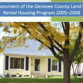 An Assessment for the Genesee County Land Bank's Rental Housing Program 2005-2008
