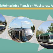 Let's Roll: Reimagining Transit on Washtenaw Avenue